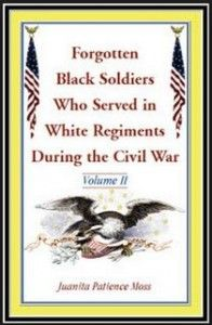 What was the impetus for writing this book? I was told in 1998 that no Black soldiers had served in White regiments during the Civil War when I knew of one. My great grandfather - See more at: http://www.afro.com/authors-corner-forgotten-black-soldiers-who-served-in-white-regiments-during-the-civil-war-vol-ii/#sthash.23fofDjh.dpuf