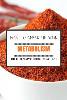 Myth busting and top tips to speed up your metabolism and burn fat by a dietitian