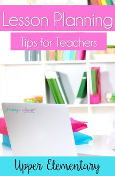 Lesson planning doesn't have to be time-consuming or stressful. This post shares how I lesson plan and shares some general lesson plan tips to save you time