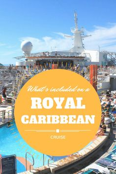 What's included on a Royal Caribbean cruise