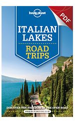 Italian Lakes Road Trips - Roof of Italy Trip (PDF Chapter) Lonely Planet