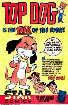 1984 Star Comics Top Dog House Ad Star Comics, Yahoo Images, Superstar, Image Search, Dog, Stars, Learning, House, Life