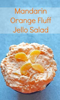 An oldie but goodie creamy, citrus Jello salad! Mandarin Orange Fluff Jello Salad Recipe - we left out the pineapple and used a container of Cool Whip instead of making our own whipped cream. Jello Desserts, Jello Recipes, Dessert Salads, Fruit Salad Recipes, Delicious Desserts, Yummy Food, Fruit Salads, Fluff Desserts, Health Desserts