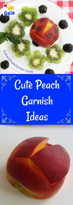 Cute apricots and peach garnish ideas. The techniques with step by step photos. Ladybug peach garnish is so cute on kids fruit platter. Welcome, visit Galainthekitchen.com I have over 30 pages with garnish ideas.