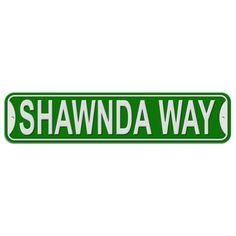 Shawnda Way - Green - Plastic Wall Sign