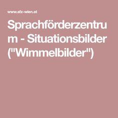 """Sprachförderzentrum - Situationsbilder (""""Wimmelbilder"""")"""