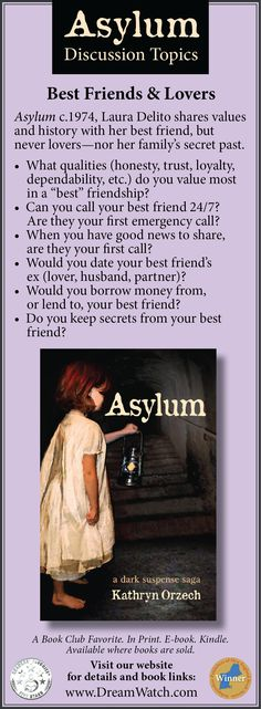 Best Friends & Lovers.  Asylum c.1974, Laura Delito shares values and history with her best friend, but never lovers—nor her family's secret past. #BestFriends #BFFs #Friendship