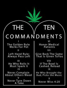 The 10 Commandments Of the Smoke Circle #nevermiss #420