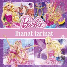 Barbie - Ihanat tarinat - Kovakantinen (9789512094318) - Kirjat - CDON.COM 9,95