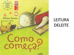 Leitura Deleite: Como começa by Bete Feliciano via slideshare