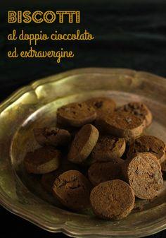 Andante con gusto: Biscotti al doppio cioccolato ed extravergine: cerco lentezza!
