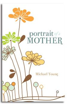 Portrait of a Mother by Michael Young. Book Cover.