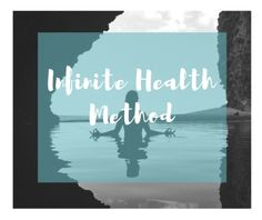 Infinite Health Method: Burnout Prevention, Motivation & Productivity Coaching - Infinite Health: Mindfully Nourish Yourself