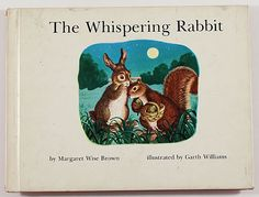 Whispering Rabbit, The — Margaret Wise Brown & Garth Williams