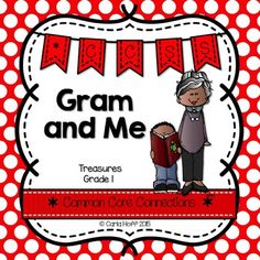 Gram and Me - First Grade Treasures - Common Core Connections for comprehension, phonics, high frequency words, grammar, and fluency.  Games, centers, printables!  Easy prep!