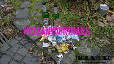 #cleanyourtrails März – Es ist noch lange nicht geschafft!