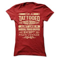I AM A TATTOOED TRUCK DRIVER T-Shirts, Hoodies. Get It Now ==► https://www.sunfrog.com/Geek-Tech/I-AM-A-TATTOOED-TRUCK-DRIVER-T-SHIRTS-Ladies.html?41382