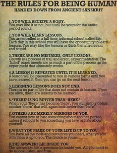 The Rules for Being Human . . . more of us need to look at this EVERY day. #7 speaks to me today.