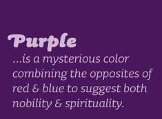 I wear the color purple, Love Minister RuthAnn Purple Love, All Things Purple, Shades Of Purple, Deep Purple, Pink Purple, Red And Blue, Purple Stuff, The Color Purple Quotes, Purple Thoughts