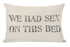 Funny pillow for a guest room. Hahaha