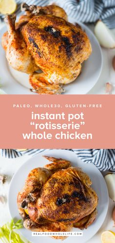 """Instant Pot """"Rotisserie"""" Whole Chicken is the easiest way to get a chicken dinner on the table. A simple and delicious meal. pot Eggs Instant Pot """"Rotisserie"""" Whole Chicken — Real Food Whole Life Instant Pot Whole Chicken Recipe, Instant Pot Dinner Recipes, Whole 30 Instant Pot, Real Food Recipes, Chicken Recipes, Healthy Recipes, Lunch Recipes, Whole30 Recipes, Yummy Food"""