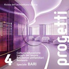 Progetti #4 - Speciale Bari  Numero 1 della rivista Progetti speciale Bari