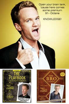 Make it LEGENDARY and be AWESOME instead!  The Bro Code and The Playbook narrated to you by BARNEY STINSON!