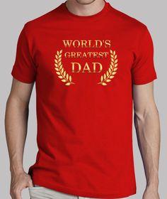 Camisetas World's Greatest Dad 2 (Día del Padre) en http://www.latostadora.com/shashicamisetas