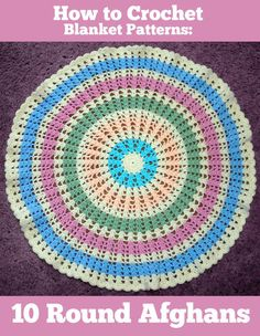 [FREE EBOOK] How to Crochet Blanket Patterns: 10 Round Afghans