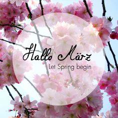 #Hallo #März - Let #Spring begin! #justaway #travel #quotes #reisen #urlaub www.justaway.com #travelbyinspiration