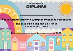 Diploma quedate en casa para niños Primary Activities, School Displays, Old Room, 2 Year Olds, English Class, Home Schooling, Coloring Book Pages, Learning Spanish, New Baby Products
