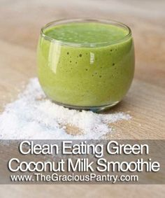 Clean Eating Coconut Milk Smoothie