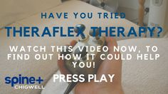 Theraflex Treatment | Spine Plus Clinic Chigwell | Essex | East London |...
