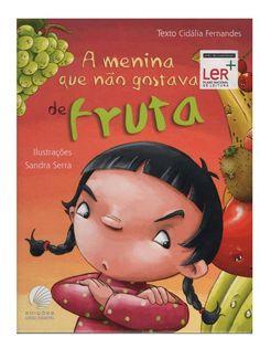 A+menina+que+não+gostava+de+fruta by beebgondomar via slideshare