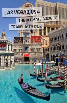 Las Vegas, Nevada – The Ultimate Guide with Kids