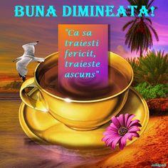 Dimineata... Live Happy, Good Morning, Wish, Positivity, Mugs, Tableware, Quotes, Buen Dia, Quotations
