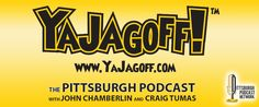 a daily blog and weekly podcast all about Pittsburgh and stuff going on!  on the Pittsburgh Podcast Network and http://yajagoff.com/