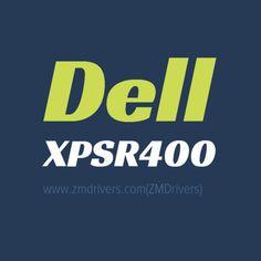 Dell XPSR400 Desktops Drivers