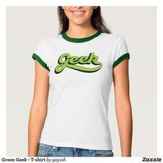 Fresh Green Geek - T-shirt.  #slang #geek #nerd #calligraphy #tshirt #tshirts #humour #green #fresh