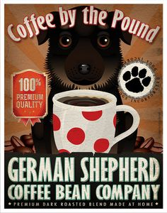 German Shepherd Coffee Bean Company Original Art Print - 11x14- Personalize with Your Dog's Name