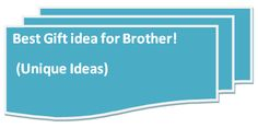 Best Gifts ideas for Brother