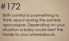 Zombie Apocalypse Survival Tip #172