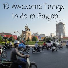 Are you planning a trip to #Vietnam? Find out the 10 best things to do in #Saigon!