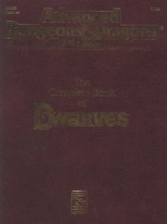 PHBR6 The Complete Book of Dwarves (2e) | Book cover and interior art for Advanced Dungeons and Dragons 2.0 - Advanced Dungeons & Dragons, D&D, DND, AD&D, ADND, 2nd Edition, 2nd Ed., 2.0, 2E, OSRIC, OSR, d20, fantasy, Roleplaying Game, Role Playing Game, RPG, Wizards of the Coast, WotC, TSR Inc. | Create your own roleplaying game books w/ RPG Bard: www.rpgbard.com | Not Trusty Sword art: click artwork for source