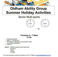 Senior multi-sports sessions For young people with disablities aged 11 - 25  Tuesdays from 6pm to 7.30pm Ring Paul Carter 0161 770 8648 or email paul.carter@oldham.gov.uk for more information