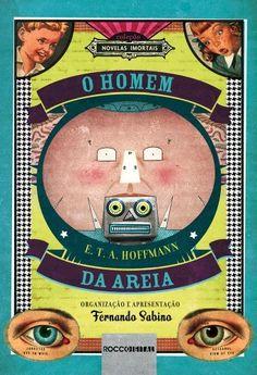 O Homem da areia (Novelas Imortais) por E. T. A. Hoffmann, http://www.amazon.com.br/dp/B00A3CQZ8G/ref=cm_sw_r_pi_dp_aK4.tb01KQ9NB