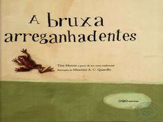 A bruxa arreganhadentes by teresaneves via slideshare