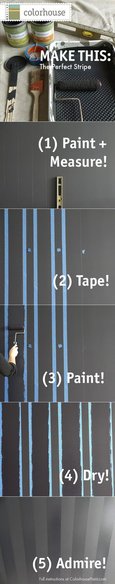 Add personality to any room by painting the perfect stripe!