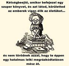 Ismerős I Love Books, Books To Read, Forever Book, Hunger Games, Book Quotes, Book Worms, Bff, Drama, Writing