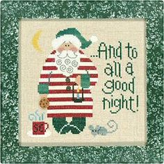 Lizzie Kate A Good Night Santa 04 - Cross Stitch Pattern. Dressed in his red and white striped nightgown, Santa is done for the day - and to all a good night! M